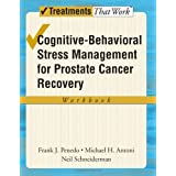 Cognitive-Behavioral Stress Management for Prostate Cancer Recovery Workbook (Treatments That Work)