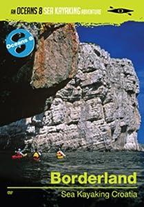 Borderland - Sea Kayaking Croatia