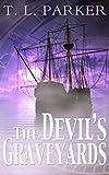 The Devils Graveyards