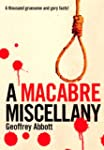 Macabre Miscellany: A Thousand Grisly...