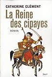 echange, troc Catherine Clément - La Reine des cipayes