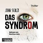 Das Syndrom | John Scalzi
