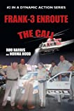 img - for FRANK-3 ENROUTE: THE CALL book / textbook / text book