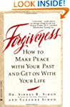 Forgiveness: How to Make Peace With Y...