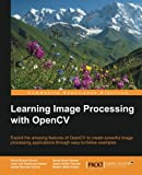 img - for Learning Image Processing with OpenCV book / textbook / text book