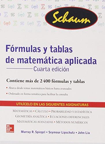 Fórmulas Y Tablas De Matemática Aplicada - 4ª Edición (Schaum)