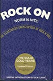 Rock on: Solid Gold Years, 1949-64 v. 1: Illustrated Encyclopaedia of Rock 'n' Roll