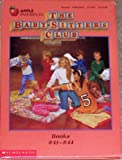 The Baby-Sitters Club: Mary Anne Vs. Logan/Jessie and the Dance School Phantom/Stacey's Emergency/Dawn and the Big Sleepover, #s 41-44 (0590638688) by Martin, Ann M.
