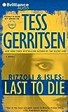 Last to Die (Rizzoli & Isles Novels)