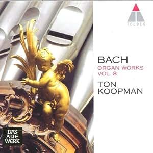 Bach: Organ Works, Vol 8 - Orgel-Buchlein, BWV 599-644 /Koopman