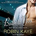 Back to You: Bad Boys of Red Hook, Book 1