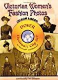 51uNC54SoLL. SL160  Victorian Womens Fashion Photos CD ROM and Book (Dover Electronic Clip Art)