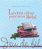 echange, troc Véronique Boutoille - Livres câlins pour mon bébé