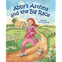 Abby's Asthma and the Big Race (Hardcover) By Theresa Martin Golding          Buy new: $14.49 29 used and new from $0.01     Customer Rating: