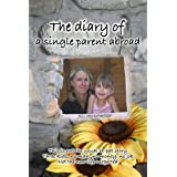 The diary of a single parent abroadby Jill Pennington