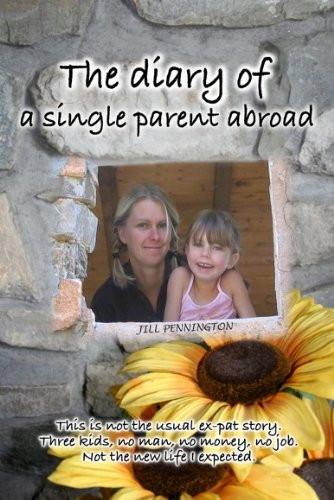 Book: The diary of a single parent abroad by Jill Pennington