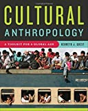 img - for Cultural Anthropology: A Toolkit for a Global Age book / textbook / text book