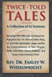 Twice-Told Tales: A Collection of 21 Sermons