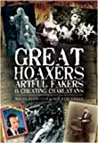 img - for Great Hoaxers, Artful Fakers and Cheating Charlatans (Foul Deeds and Suspicious Deaths Series) book / textbook / text book