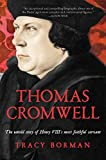 Thomas Cromwell: The Untold Story of Henry VIIIs Most Faithful Servant