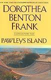 Pawleys Island: A Lowcountry tale (Lowcountry Tales)