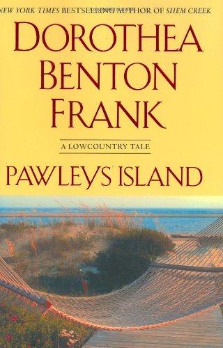 Pawleys Island DBF  A Lowcountry tale, Dorothea Benton Frank