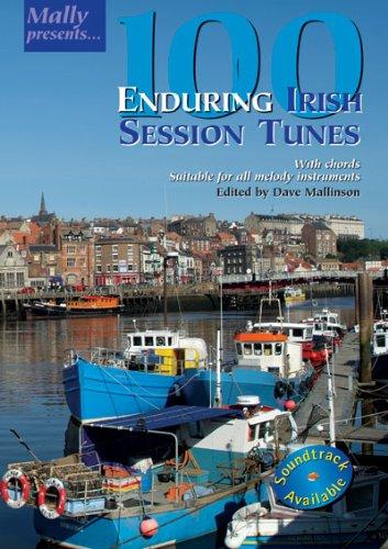 100 Enduring Irish Session Tunes (Mally Presents)