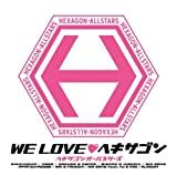 WE LOVE ヘキサゴン CD ONLY