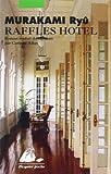 Raffles Hotel (French Edition) (287730583X) by Murakami, Ryu