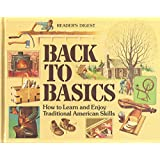 Back to Basics: How to Learn and Enjoy Traditional American Skills