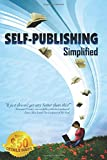 img - for Self-Publishing Simplified: Experience Your Book Publishing Dreams at Outskirts Press book / textbook / text book