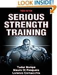 Serious Strength Training, 3E