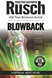 Blowback: A Retrieval Artist Novel (0615688500) by Rusch, Kristine Kathryn
