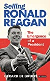 img - for Selling Ronald Reagan book / textbook / text book