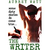 The Writer (Reluctant Gay BDSM Erotica)by Aubrey Watt