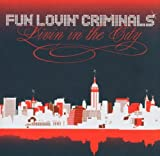 echange, troc Fun Lovin' Criminals - Livin' In The City