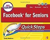 Facebook for Seniors QuickSteps (0071772650) by Matthews, Carole