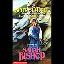 Sarah Bishop (       UNABRIDGED) by Scott O'Dell Narrated by Katherine Kellgren