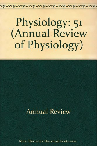 Physiology: 51 (Annual Review of Physiology)