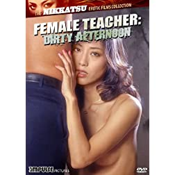 Female Teacher: Dirty Afternoon
