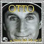 Einen hab ich noch   Otto Waalkes