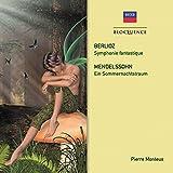 Berlioz: Symphonie Fantastique. Mendelssohn