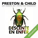 Descente en enfer (Pendergast 12) | Douglas Preston,Lincoln Child