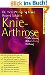 Knie-Arthrose: Vorbeugung - Behandlun...