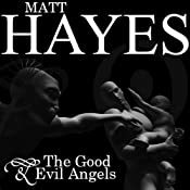 The Good and Evil Angels | [Matt Hayes]