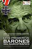 img - for Los primeros barones del narcotr fico (Spanish Edition) book / textbook / text book