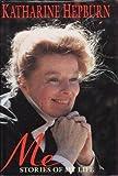 Me: Stories of My Life Katharine Hepburn