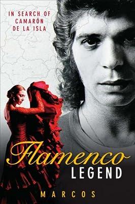 Flamenco Legend: In Search of Camaron De La Isla
