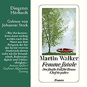 Femme fatale (Bruno Courrèges 5) | Martin Walker
