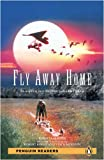 """Fly Away Home"": Level 2 (Penguin Readers Simplified Text) [ペーパーバック] / Patricia Hermes (著); Penguin (刊)"
